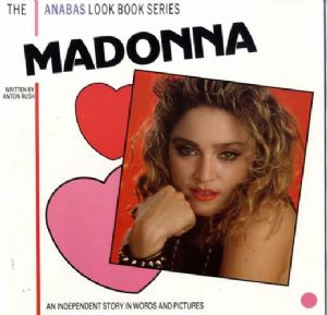 MADONNA : THE ANABAS LOOK BOOK SERIES - 1985 UK BOOK